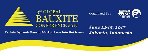 The 3rd Global Bauxite Conference 2017 to focus on the changing global bauxite trade